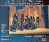 KOMIVES - Komives - Le muet au couvent