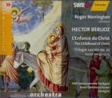 BERLIOZ - Norrington - L'enfance du Christ op.25
