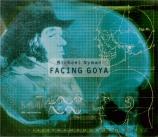 NYMAN - Nyman - Facing Goya