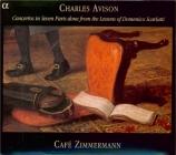 AVISON - Café Zimmermann - Concerto grosso n°6 d'après Domenico Scarlatt