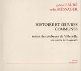 FAURE - Salanne - Messe des pêcheurs de Villerville, pour voix, instrume
