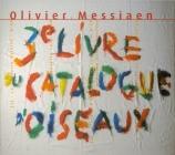 Catalogue d'oiseaux (3e livre) - Cloches d'adieux...