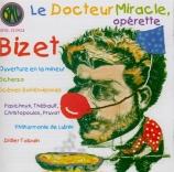 BIZET - Talpain - Le docteur Miracle, opérette WD.2