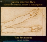 Fantaisie chromatique, sonates & transcriptions