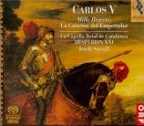Carlos V : Mille Regretz, la chanson de l'Empereur