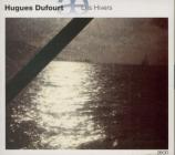 DUFOURT - Ensemble Modern - Les hivers