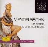 MENDELSSOHN-BARTHOLDY - Kubelik - Ein Sommernachtstraum (Le songe d'une