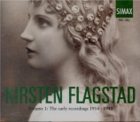 Kirsten Flagstad vol.1 : The early recordings