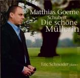 SCHUBERT - Goerne - Die schöne Müllerin (La belle meunière) (Müller), cy