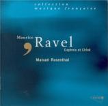 RAVEL - Rosenthal - Daphnis et Chloé, ballet pour orchestre et chœur mix