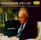 SCHUMANN - Pollini - Kreisleriana, pour piano op.16