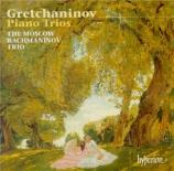 GRECHANINOV - Moscow Rachmani - Trio avec piano n°1 op.38