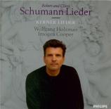 SCHUMANN - Holzmair - Zwölf Gedichte von Justinus Kerner, cycle de douze