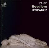 FAURE - Herreweghe - Requiem pour voix, orgue et orchestre en ré mineur