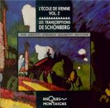 Ecole de Vienne Vol.2 : transcriptions de Schönberg