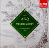 MENDELSSOHN-BARTHOLDY - Alban Berg Quar - Quatuor à cordes n°1 en mi bém