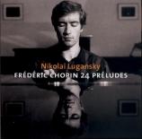 CHOPIN - Lugansky - Vingt-quatre préludes pour piano op.28