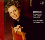 SCHUMANN - Fink - Frauenliebe und -Leben (L'amour et la vie d'une femme)