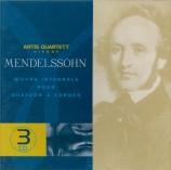 MENDELSSOHN-BARTHOLDY - Artis Quartet - Quatuors à cordes (intégrale)