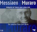 MESSIAEN - Muraro - Oeuvre pour piano solo (Intégrale)