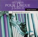 Oeuvres pour orgue : Funérailles et Toussaint