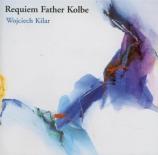 KILAR - Kord - Requiem pour le Père Kolbe
