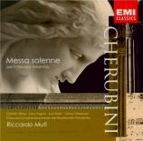 CHERUBINI - Muti - Missa solemnis en ré mineur pour le Prince Esterhazy