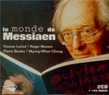 Le monde de Messiaen (extraits d'oeuvres)