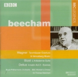 WAGNER - Beecham - Tannhäuser WWV.70 : ouverture