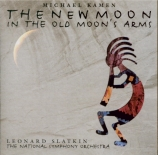 KAMEN - Slatkin - The new moon in the old moon's arms