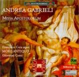 GABRIELI - Conti - Missa 'Apostolorum'