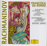 RACHMANINOV - Järvi - Francesca da Rimini, opéra en deux actes op.25