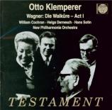 WAGNER - Klemperer - Die Walküre WWV.86b : acte 1