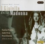 WOLF-FERRARI - Erede - I gioiella della Madonna (Les joyaux de la Madonn