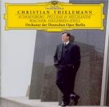SCHOENBERG - Thielemann - Pelleas und Melisande, poème symphonique pour
