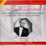 STRAUSS - Böhm - Die Frau ohne Schatten (La femme sans ombre), opéra op Live Wien 11 - 6 - 1953
