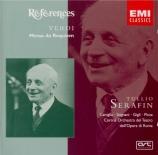 VERDI - Serafin - Messa da requiem, pour quatre voix solo, choeur, et orc