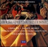 VERDI - Chailly - Messa solenne (Messa di Gloria) en mi bémol majeur, po