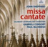 SHEPPARD - McCreesh - Missa Cantate