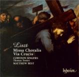 LISZT - Best - Missa choralis, pour chœur et orgue S.10