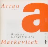 BRAHMS - Arrau - Concerto pour piano et orchestre n°2 en si bémol majeur