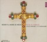 Henri IV et Marie de Médicis (messe de mariage)