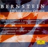 BERNSTEIN - Nagano - A White House cantata