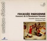 Fricassée Parisienne - Chansons de la renaissance francaise
