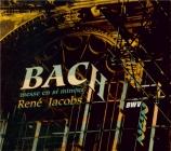 BACH - Jacobs - Messe en si mineur, pour solistes, choeur et orchestre BW