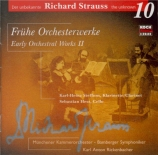 The Unknown Richard Strauss Vol.10 : Premières oeuvres
