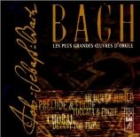 Les plus grandes oeuvres pour orgue de Johann Sebastian Bach