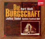WEILL - Rudel - Die Bürgschaft (La caution)