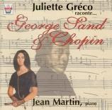 George Sand et Chopin (+ Juliette Greco)