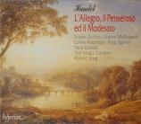 HAENDEL - King - L'allegro, il penseroso ed il moderato, oratorio HWV.55